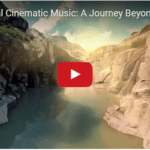 Cinematic Royalty Free Music Showcase: A Journey Beyond